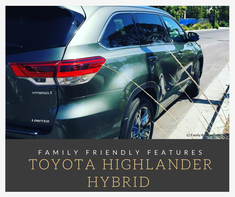 Hybrid Toyota Highlander: Family Friendly Features Of The Toyota Highlander Hybrid